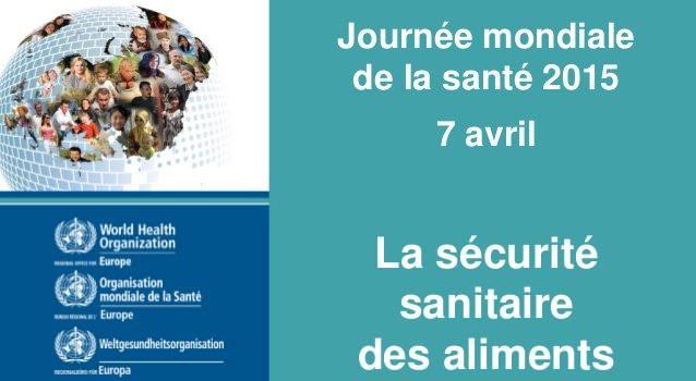 Célébration de la journée mondiale de la santé 7 avril 2015